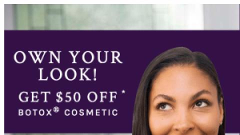Botox Cosmetic $50 OFF!