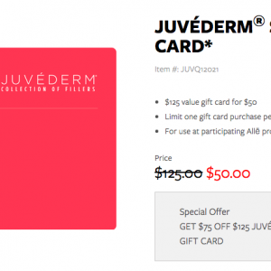 Juvederm Gift Card $125 value for $50